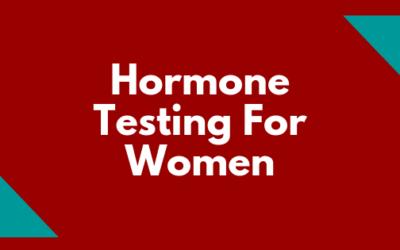 Hormone Testing For Women
