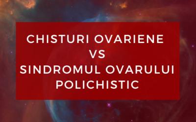 Chisturile ovariene vs sindromul ovarului polichistic