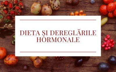 Dieta și Dereglările Hormonale